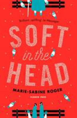 Cover image for Soft in the Head