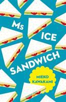 Ms. Ice Sandwich