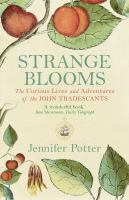 Strange Blooms