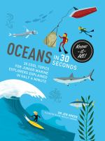 OCEAN IN 30 SEONDS: 30 COOL TOPICS FOR JUNIOR MARINE EXPLORERS EXPLAINED IN HALF A MINUTE