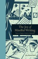 The Joy of Mindful Writing