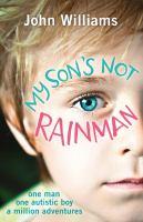 My Son's Not Rainman
