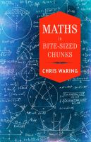 Maths in Bite-sized Chunks