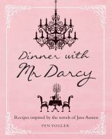 Dinner With Mr. Darcy