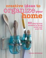 Creative Ideas to Organize your Home