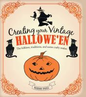 Creating Your Vintage Hallowe'en