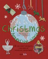 Craft It up Christmas Around the World