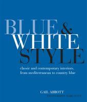 Blue & White Style