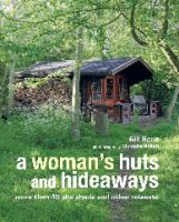 A Woman's Huts and Hideaways