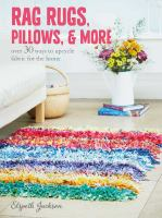 Rag Rugs, Pillows, & More