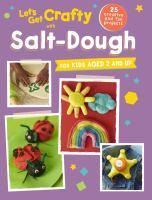 Let's Get Crafty With Salt-dough