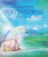 Talulla Bear Goes Exploring