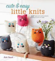 Cute & Easy Little Knits
