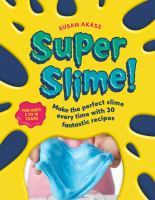 Super Slime!