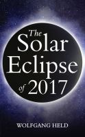 The Solar Eclipse of 2017