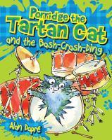 Porridge the Tartan Cat and the Bash-crash-ding