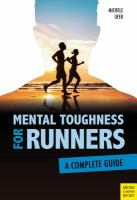 Mental Toughness for Runners