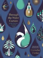 Through the Water Curtain & Other Tales From Around the World