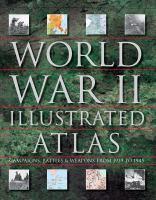 World War II Illustrated Atlas