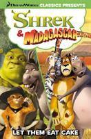 Shrek & Madagascar