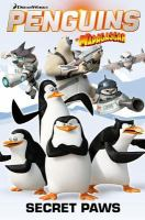 Penguins of Madagascar: Secret Paws, Volume 4
