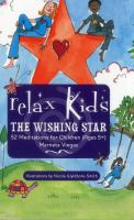 The Wishing Star : 52 Meditations for Children (ages 5+)