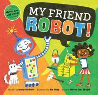 My Friend Robot!