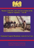 Memoirs of the Life and Conversations of the Emperor Napoleon, Volume Iii