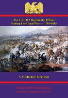 The Life of A Regimental Officer During the Great War - 1793-1815