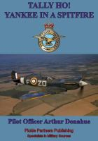 TALLY HO! - Yankee In A Spitfire