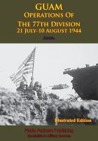 Guam - Operations of the 77th Division - 21 July-10 August 1944