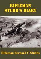 Rifleman Stubb's Diary