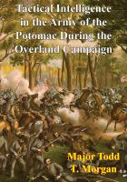 Tactical Intelligence in the Army of the Potomac During the Overland Campaign