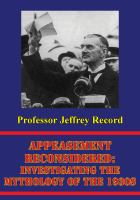 Appeasement Reconsidered: Investigating the Mythology of the 1930s