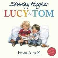 Lucy & Tom From A to Z