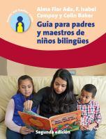 Guía para padres y maestros de niños bilingües