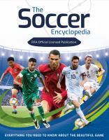 Fifa Soccer Encyclopedia: Everything You Need To Know About The Beautiful Game