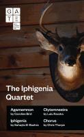 Gate Theatre Presents the Iphigenia Quartet