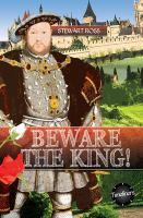 Beware the King!