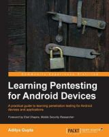 Learning Pentesting for Android