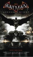 Batman: Arkham Knight -- the Official Novelization
