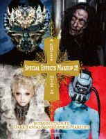 A Complete Guide to Special Effects Makeup 2