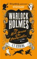 Warlock Holmes: the Hell-Hound of the Baskervilles : Warlock Holmes 2.