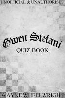 Gwen Stefani Quiz Book