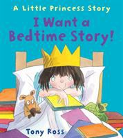 I Want A Bedtime Story!
