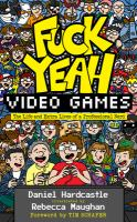 Fuck Yeah, Video Games