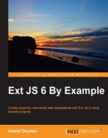 Ext JS 6 by Example