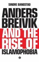 Anders Breivik and the Rise of Islamophobia