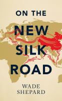 ON THE NEW SILK ROAD
