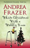 White Christmas With A Wobbly Knee